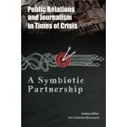 Public Relations and Journalism in Times of Crisis - eBook