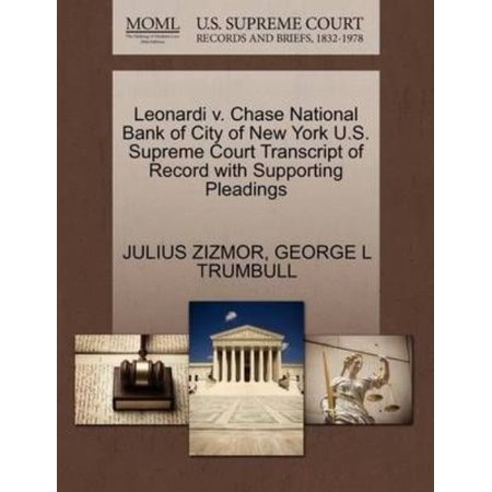 Leonardi V  Chase National Bank Of City Of New York U S  Supreme Court Transcript Of Record With Supporting Pleadings