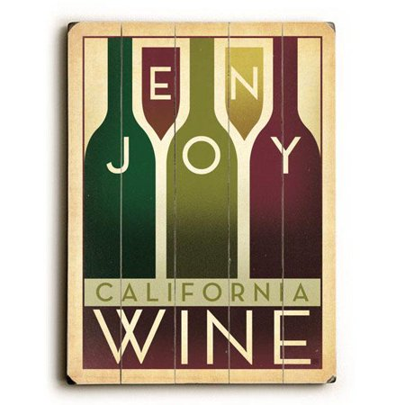 Artehouse Decorative Wood Sign  Enjoy California Wine  By Anderson Design Group  18  X 24   Planked Wood
