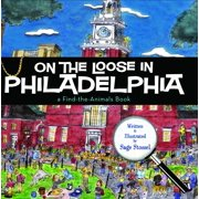Find the Animals: On the Loose in Philadelphia (Hardcover)