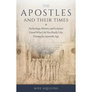 The Apostles and Their Times