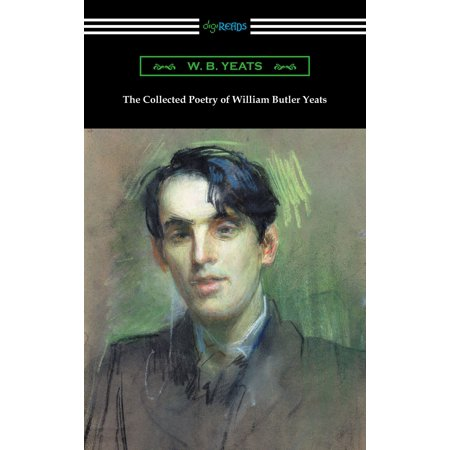 The Collected Poetry of William Butler Yeats -