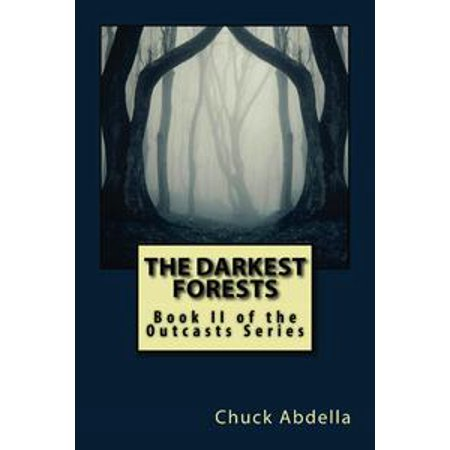 The Darkest Forests: Book II of the Outcasts Series - eBook