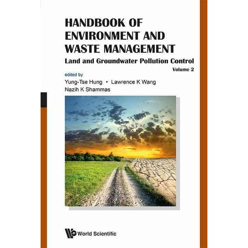 Handbook of Environment and Waste Management: Land and Groundwater Pollution Control