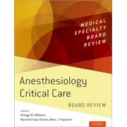 Anesthesiology Critical Care Board Review - eBook