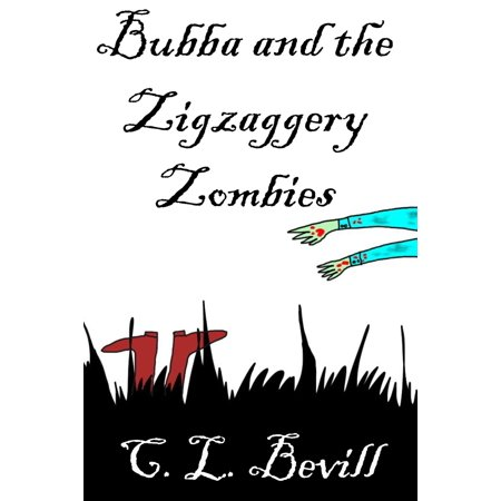 Bubba and the Zigzaggery Zombies - - Bubba The Hut