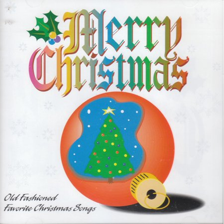 Merry Christmas-Old Fashioned Favorite Christmas Songs (CD) - Old Time Halloween Songs