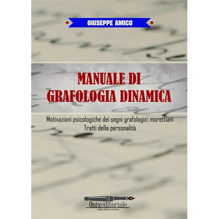 Manuale di Grafologia dinamica - eBook