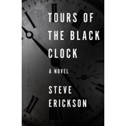 Tours of the Black Clock - eBook