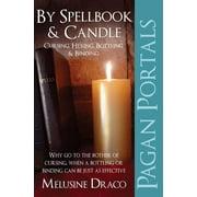 Pagan Portals - Spellbook & Candle : Cursing, Hexing, Bottling & Binding