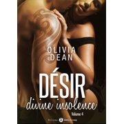 Désir - Divine insolence 4 - eBook