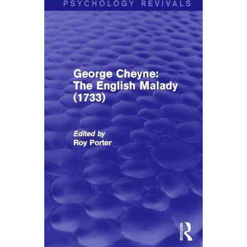 George Cheyne: The English Malady (1733)