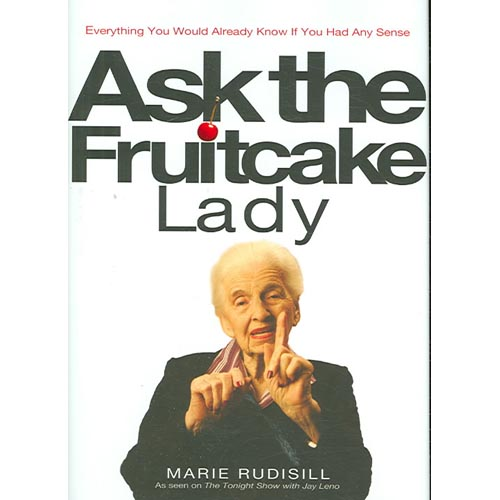 Ask the Fruitcake Lady