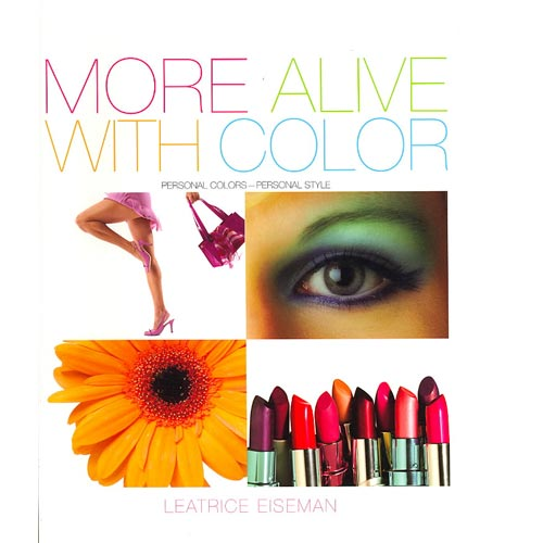 More Alive With Color: Personal Colors-Personal Style
