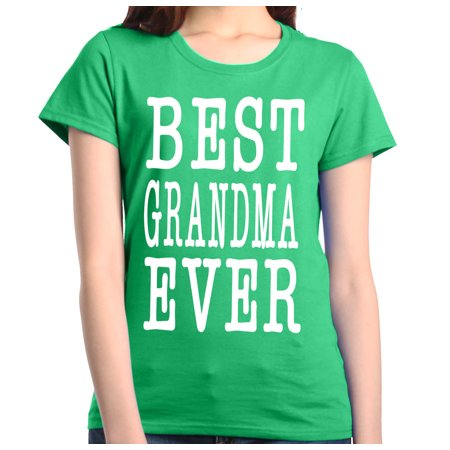 Shop4Ever Women's Best Grandma Ever Grandparent Graphic (Best Shac Friend Graphic Tees)