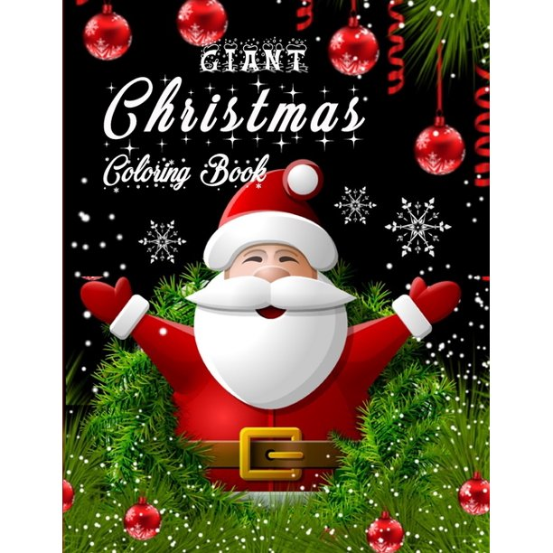 Giant Christmas Coloring Book : A 100 Creative and Unique ...