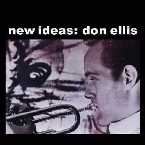 New Ideas: Don Ellis