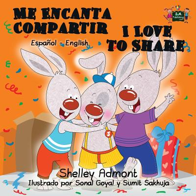 Me Encanta Compartir I Love to Share : Spanish English Bilingual Edition