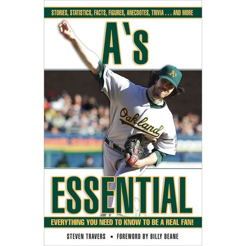 A's Essential: Everything You Need to Know to Be a Real Fan!