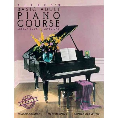 Alfreds Basic Adult Piano Course: Lesson Book, Level One 2236 by