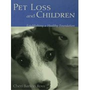 Pet Loss and Children: Establishing a Health Foundation - eBook