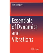 Essentials of Dynamics and Vibrations (Hardcover)