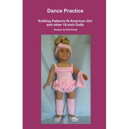 Dance Practice, Knitting Patterns fit American Girl and other 18-Inch Dolls - - Halloween Dance Practice