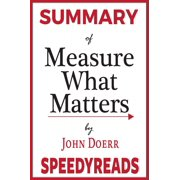 Summary of Measure What Matters - eBook