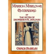 MARION MARLOWE ENTRAPPED - Marion arrives in the city - eBook