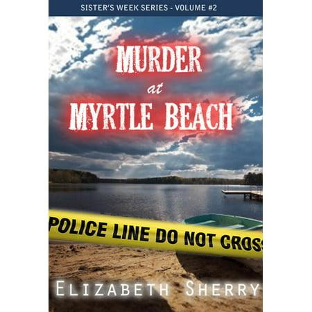 Murder At Myrtle Beach - eBook