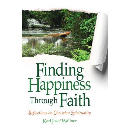 Finding Happiness Through Faith : Reflections on Christian Spirituality - Christian Reflection Halloween