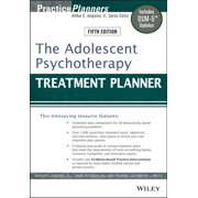 The Adolescent Psychotherapy Treatment Planner : Includes Dsm-5 Updates