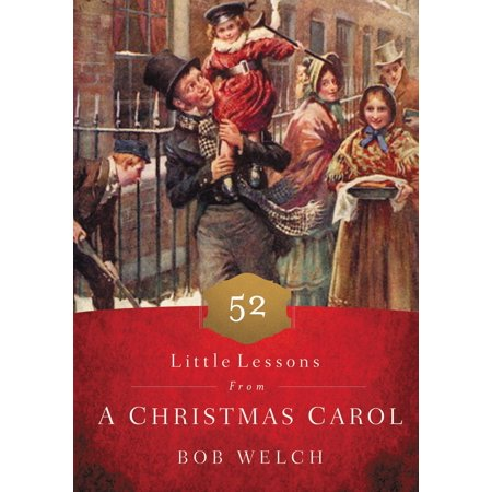 52 Little Lessons from a Christmas Carol (Hardcover) ()