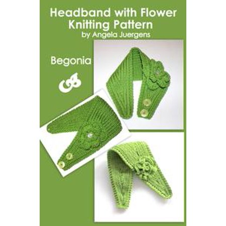 "Headband Knitting Pattern With Crochet And Knitted Flower ""Begonia"" - eBook"