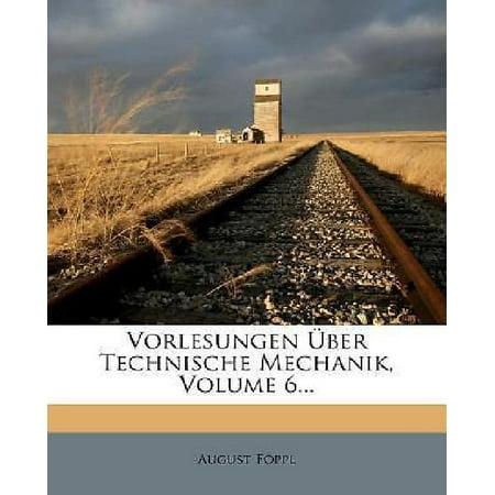 Vorlesungen Uber Technische Mechanik  Volume 6
