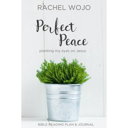 Perfect Peace : Planting My Eyes on Jesus