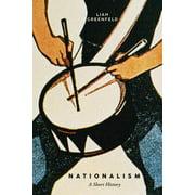 Nationalism: A Short History (Paperback)