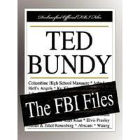 Ted Bundy : The FBI Files