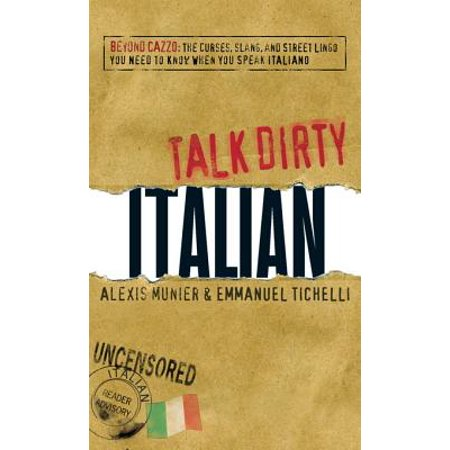 Talk Dirty Italian - eBook (Talk Dirty To Him Text Messages Examples)