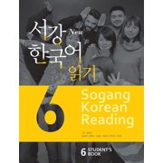 New Sogang Korean Student's Book 6 : Reading Sogang University International Institute of Culture and Education