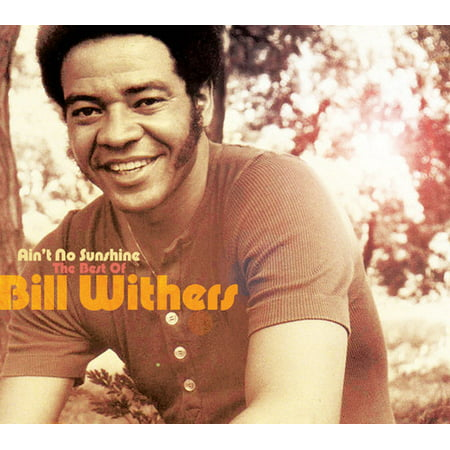Ain't No Sunshine: The Best Of Bill Withers (CD) (Bill Withers Ain T No Sunshine Remix)