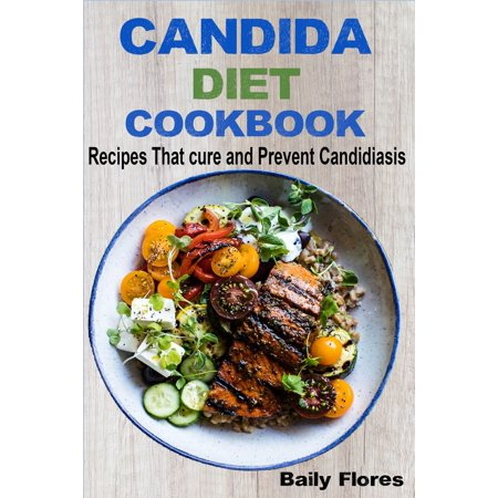 Candida Diet Cookbook - eBook