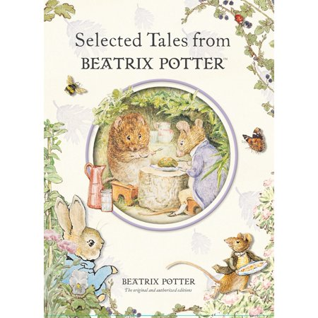 Selected Tales from Beatrix Potter Beatrix Potter Benjamin Bunny