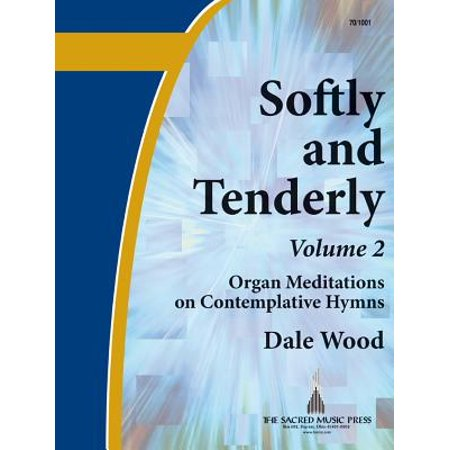 Well Known Hymns (Softly and Tenderly, Vol. 2 : Organ Meditations on Well-Known)