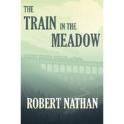 The Train in the Meadow - eBook
