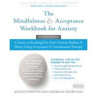 The Mindfulness and Acceptance Workbook for Anxiety - eBook