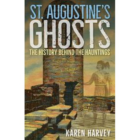 St. Augustine's Ghosts - eBook