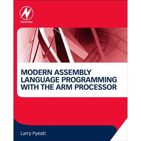 Modern Assembly Language Programming with the Arm