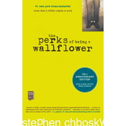 The Perks of Being a Wallflower : 20th Anniversary Edition
