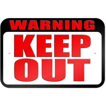Warning Keep Out Sign](Keep Out Signs For Halloween)